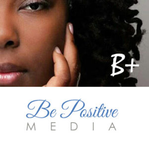 Be Positive Media