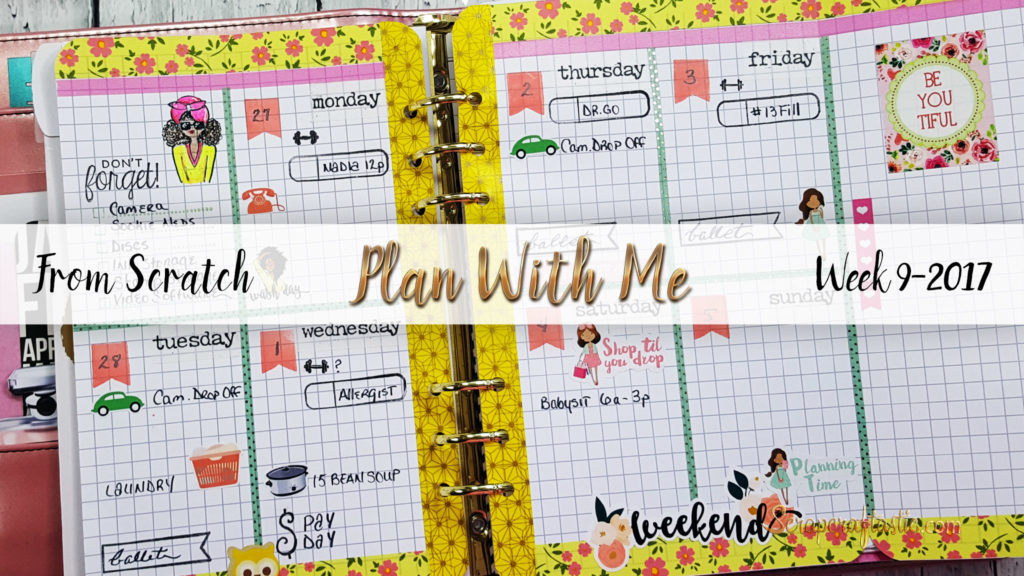 "Plan With Me ""From Scratch"" for A5 Michael's Recollections Planner / Week 2-2017 / Scrapcraftastic"