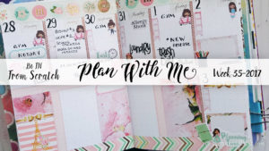 "Week 35-2017 / Plan With Me ""From Scratch"" Traveler's Notebook B6"