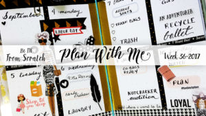 "Week 36-2017 / Plan With Me ""From Scratch"" Traveler's Notebook B6"