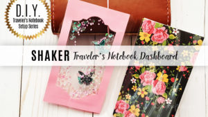 Traveler's Notebook Reusable Dashboard Shaker Tutorial and Free Download