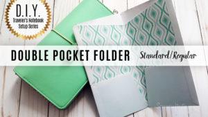 DIY Double Pocket Folder for Standard/Regular Size Midori/Fauxdori Style Traveler's Notebook